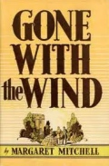 Book Cover for  Gone with the Wind by Margaret Mitchel