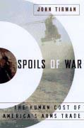 Book Cover for  Spoils of War by John  Tirman