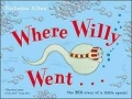Book Cover for  Where Willy Went by Nicholas Allen